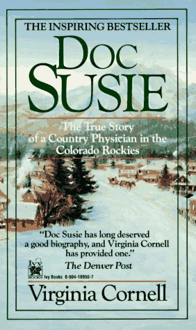 Doc Susie: The True Story of a Country Physician in the
