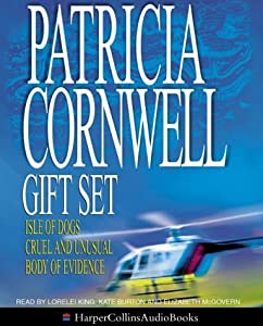 Patricia Cornwell Gift Set: Isle Of Dogs / Cruel And Unusual / Body Of Evidence (Andy Brazil, #3)