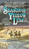 Season of Yellow Leaf