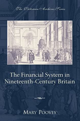 The Financial System in Nineteenth-Century Britain