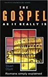 The Gospel as it Really is: Romans simply explained (Welwyn Commentary)