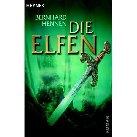 Die Elfen (Die Elfen, #1) by Bernhard Hennen