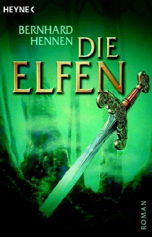 Die Elfen (Die Elfen, #1)