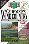 The Insiders' Guide to California's Wine Country