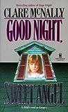 Good Night, Sweet Angel