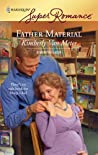 Father Material (Home in Emmett's Mill, #1)
