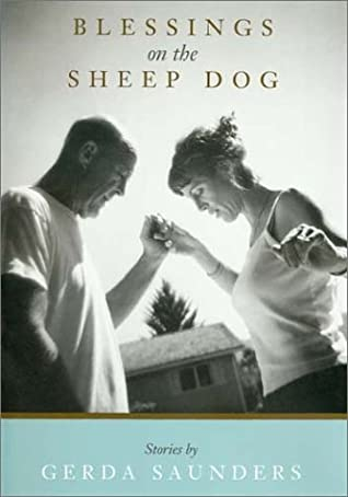 Blessings on the Sheep Dog: Stories