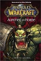 Der Aufstieg der Horde (World of WarCraft, #2)