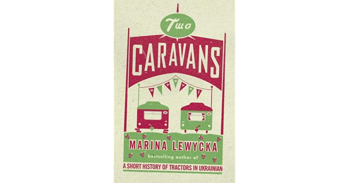 MARINA LEWYCKA TWO CARAVANS EBOOK