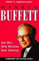 Warren Buffett : sein Weg, seine Methode, seine Strategie