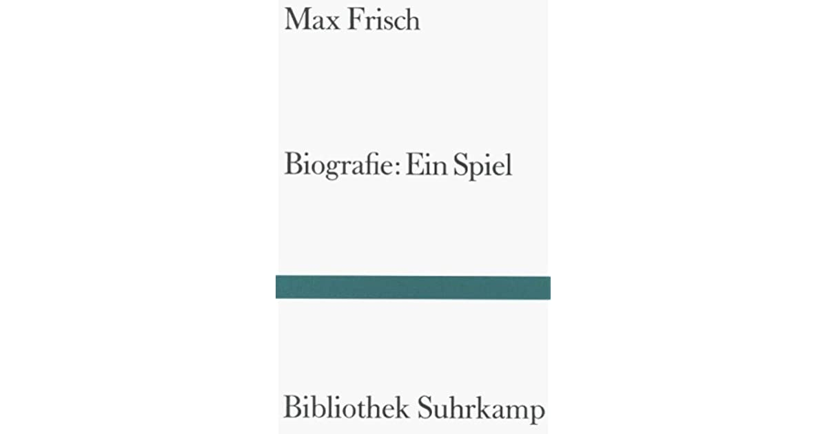 biografie ein spiel by max frisch - Max Frisch Lebenslauf