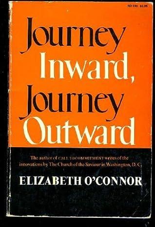 Journey Inward, Journey Outward