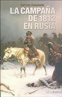La Campaña de 1812 En Rusia