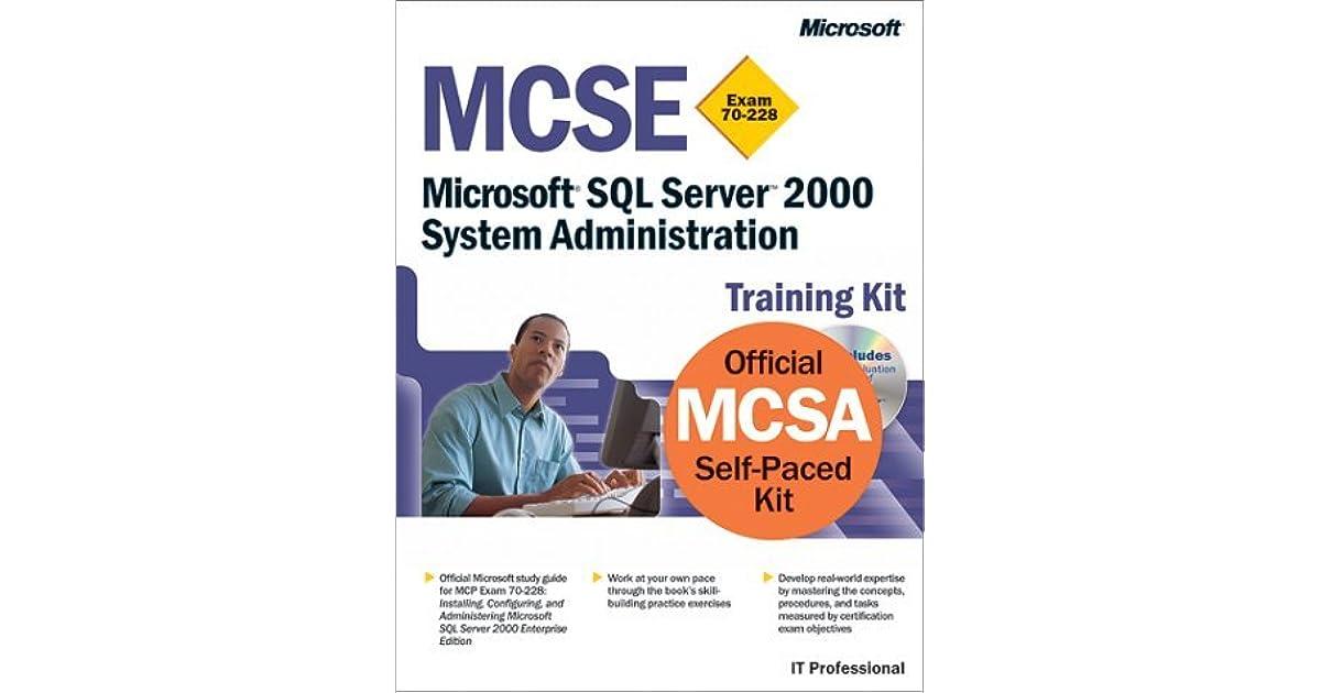 Mcse Training Kit Exam 70 228 Microsoft Sql Server 2000 System