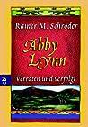Abby Lynn: Verraten und verfolgt (Abby Lynn, #3)