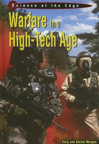 Warfare in a High-Tech Age