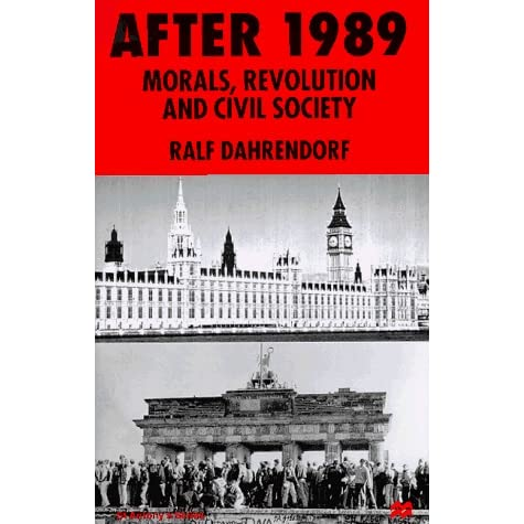 After 1989: Morals, Revolution and Civil Society