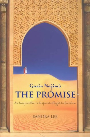 Guzin Najim's the Promise: An Iraqi Mother's Desperate Flight to Freedom