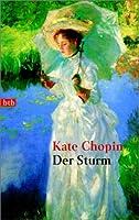 the storm by kate chopin The storm by kate chopin essay - world literature buy best quality custom written the storm by kate chopin essay.