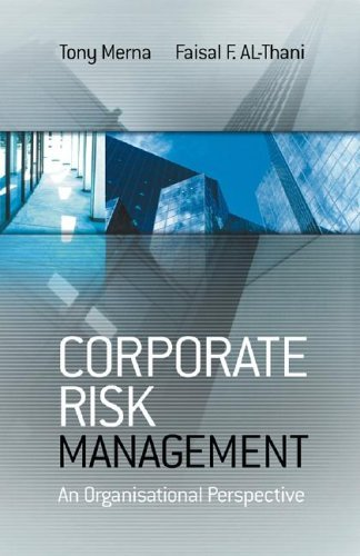 Corporate Risk Management An Organisational Perspective