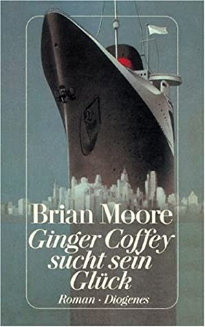 The Luck of Ginger Coffey by Brian Moore