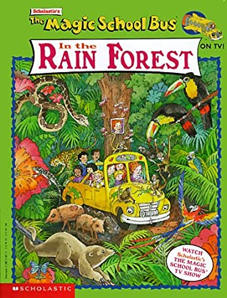 The Magic School Bus In The Rain Forest