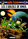 Les 3 Soleils De Vinéa (Yoko Tsuno #6)