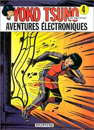Aventures électroniques (Yoko Tsuno #4)