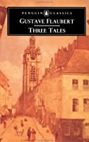Three Tales: A Simple Heart / The Legend of Saint Julian the Hospitaller / Herodias
