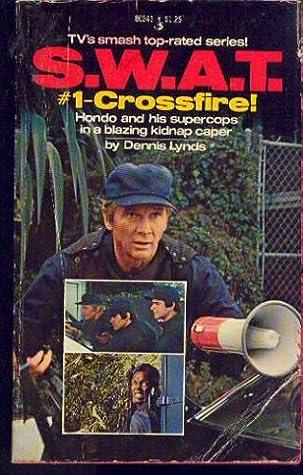 SWAT No. 1 - Crossfire