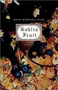 Goblin Fruit: Stories