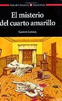 El misterio del cuarto amarillo (Joseph Rouletabille, #1)
