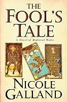 The Fool's Tale: A Novel