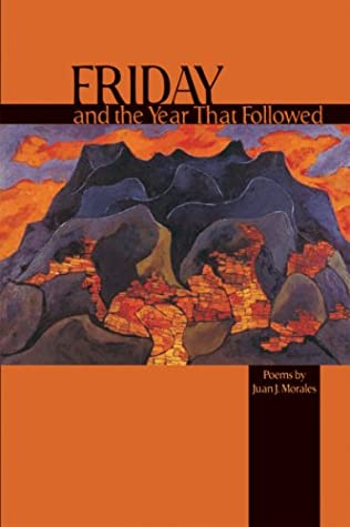 Friday and the Year That Followed