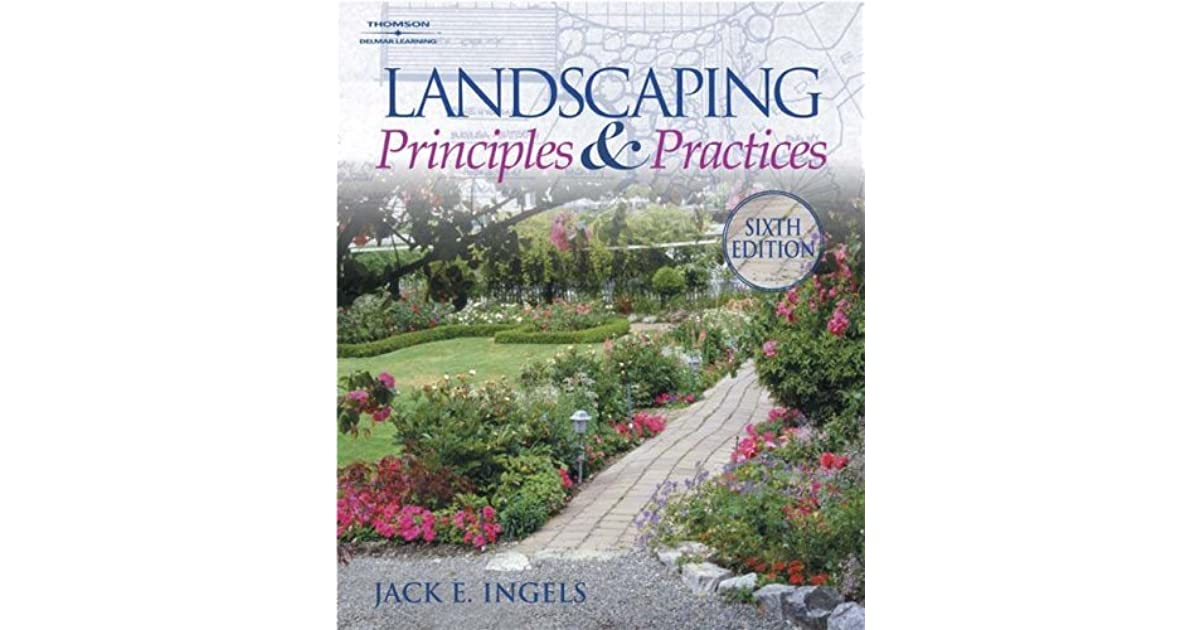 Landscaping Principles And Practices By Jack Ingels