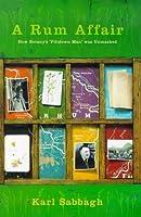 A Rum Affair: The Exposure of Botany's 'Piltdown Man' (Allen Lane Science)
