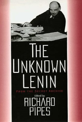 The Unknown Lenin From the Secret Archive