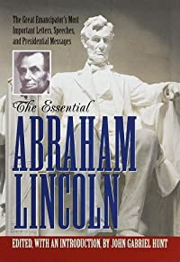 The Essential Abraham Lincoln (Library of Freedom)