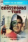 The Crossroads of Time (Crosstime (aka) Blake Walker #1)