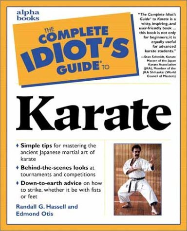 The Complete Idiots guide to karate