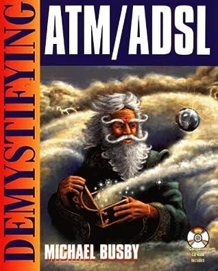 Demystifying Atm/Adsl