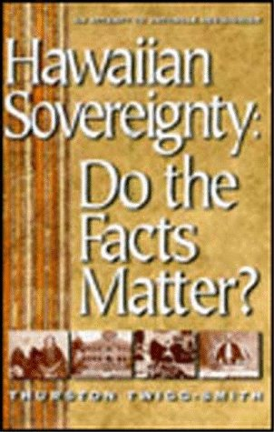 Hawaiian Sovereignty by Thurston Twigg-Smith
