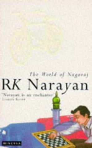 The World of Nagaraj by R K  Narayan