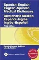 Spanish English English Spanish Medical Dictionary/ Diccionario Medico Espanol Ingles Ingles Espanol