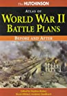 Hutchinson Atlas Of World War II Battle Plans: Before And After