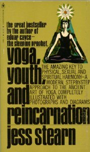 Yoga, Youth, and Reincarnation