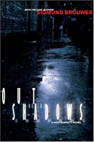 Out Of The Shadows: A Nick Barrett Novel