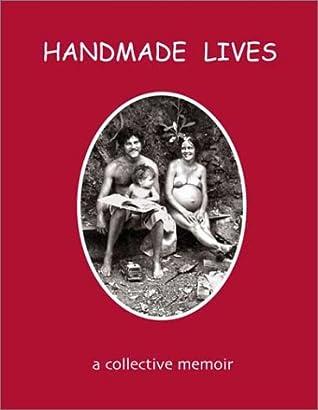 Handmade Lives: A Collective Memoir
