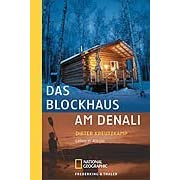 Das Blockhaus das blockhaus am denali leben in alaska by dieter kreutzk