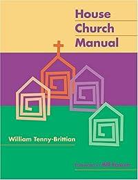 The House Church Manual